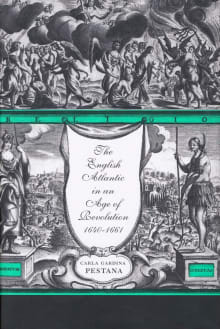 The English Atlantic in an Age of Revolution, 1640-1661