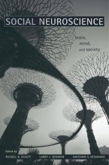 Social Neuroscience: Brain, Mind, and Society