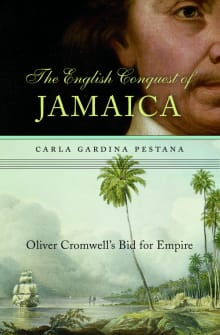 English Conquest of Jamaica: Oliver Cromwell's Bid for Empire