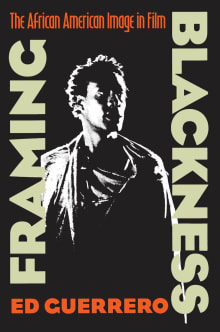 Framing Blackness: The African American Image in Film