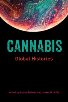 Cannabis: Global Histories