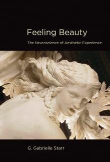 Feeling Beauty: The Neuroscience of Aesthetic Experience