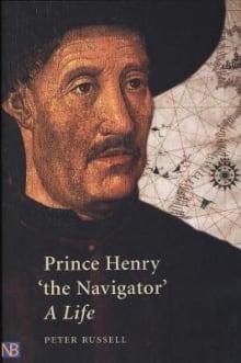 Prince Henry 'The Navigator': A Life