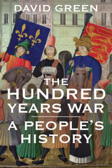 The Hundred Years War: A People's History