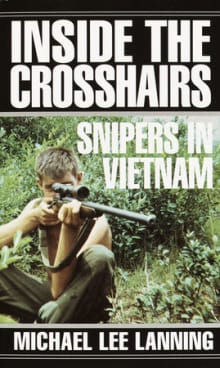 Inside the Crosshairs: Snipers in Vietnam