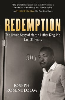 Redemption: Martin Luther King Jr.'s Last 31 Hours
