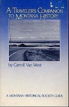 Traveler's Companion to Montana History