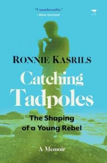 Catching Tadpoles: Shaping of a Young Rebel