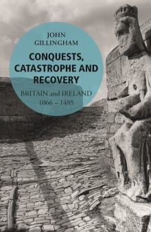 Conquests, Catastrophe and Recovery: Britain and Ireland 1066–1485