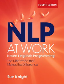 NLP at Work: The Difference that Makes the Difference