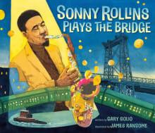 Sonny Rollins Plays the Bridge