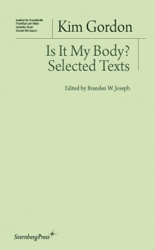 Is It My Body?: Selected Texts