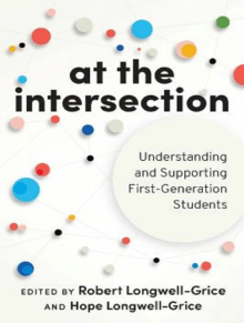 At the Intersection: Understanding and Supporting First-Generation Students