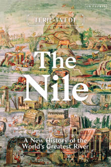 The Nile: History's Greatest River