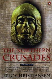The Northern Crusades