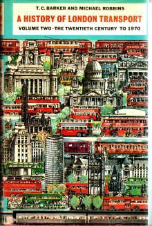 History of London Transport: The Twentieth Century to 1970
