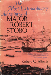 The Most Extraordinary Adventures of Major Robert Stobo