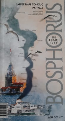 Bosphorus: The Ultimate Guide
