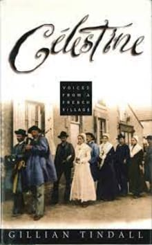 Célestine: Voices from a French Village