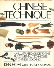 Chinese Technique: An Illustrated Guide to the Fundamental Techniques of Chinese Cooking