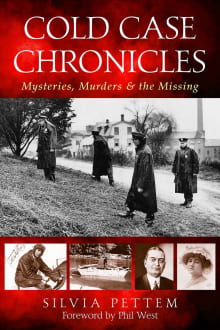 Cold Case Chronicles: Mysteries, Murders & the Missing