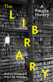 The Library: A Fragile History