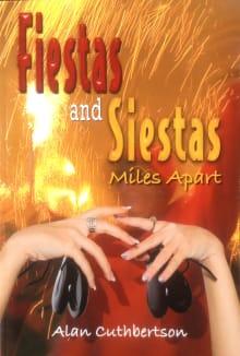 Fiestas and Siestas Miles Apart