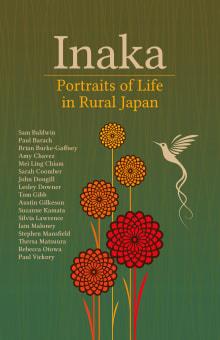 Inaka: Portraits of Life in Rural Japan