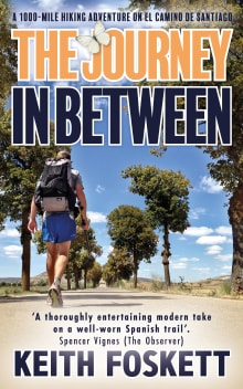 The Journey in Between: Thru-Hiking El Camino de Santiago
