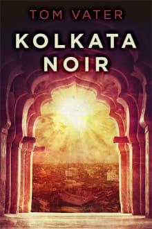 Kolkata Noir