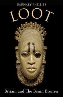 Loot: Britain and the Benin Bronzes