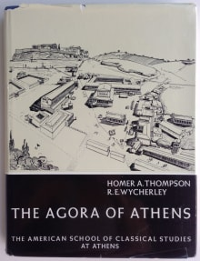 The Agora of Athens: The History, Shape, and Uses of an Ancient City Center