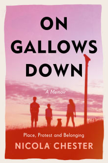 On Gallows Down: Place, Protest and Belonging