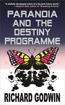 Paranoia and the Destiny Programme