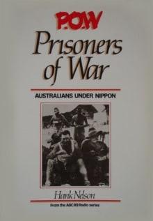 P.O.W: Prisoners of War: Australians Under Nippon