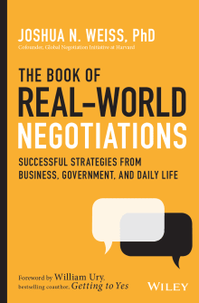 The Book of Real-World Negotiations: Successful Strategies from Business, Government, and Daily Life
