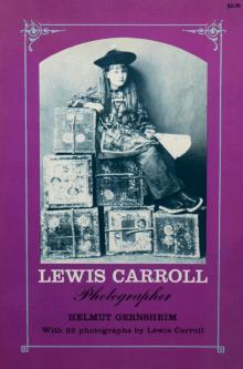 Lewis Carroll: Photographer