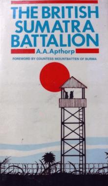 The British Sumatra Battalion