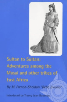 Sultan To Sultan - Adventures Among The Masai And Other Tribes Of East Africa