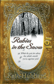 Rubies in the Snow: Diary of Russia's Last Grand Duchess, 1911-1918