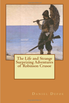 The Life and Strange Surprizing Adventures of Robinson Crusoe, of York, Mariner