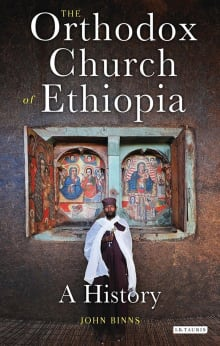 The Orthodox Church of Ethiopia: A History