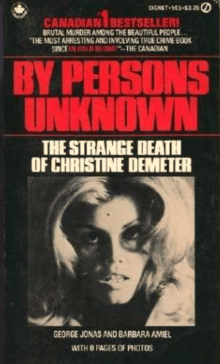 By Persons Unknown: The Strange Death of Christine Demeter