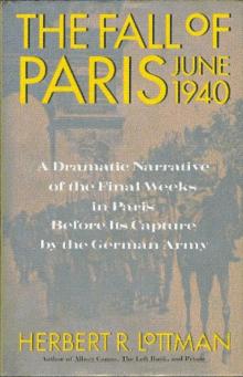 The Fall of Paris: June 1940