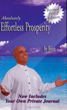 Absolutely Effortless Prosperity