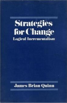 Strategies for Change: Logical Incrementalism