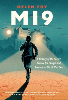 Mi9: A History of the Secret Service for Escape and Evasion in World War Two