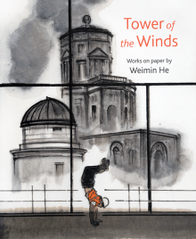 Tower of the Winds: Works on Paper