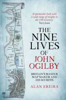 Nine Lives Of John Ogilby