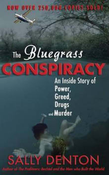 The Bluegrass Conspiracy: An Inside Story of Power, Greed, Drugs & Murder